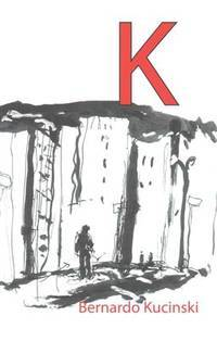K by Bernardo Kucinski - Paperback - from Cold Books and Biblio.com