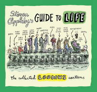 Steven Appleby's Guide to Life: The Collected Loomus Cartoons