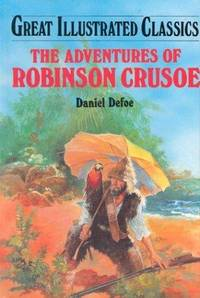 image of Adventures of Robinson Crusoe (Great Illustrated Classics)