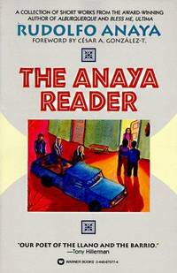 The Anaya Reader by Rudolfo Anaya - Paperback - 1st Edition 1st Printing - 1995 - from Basement Books and Biblio.com