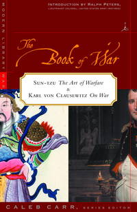 The Book of War; Sun-Tzu: The Art of Warfare & Karl von Clausewitz: On War