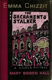 Emma Chizzit and the Sacramento Stalker