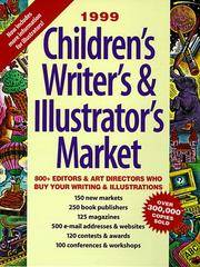 Children's Writer's & Illustrator's Market: 800 Editors & Art Directors Who...