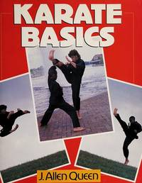 KARATE BASICS by  J. Allen Queen - Paperback - 1993 - from Folded Corner Books (SKU: 022377)