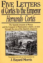 image of Five Letters of Cortes to the Emperor:1519 -1526