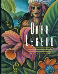 Dark Legend: A Novel