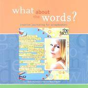 WHAT ABOUT THE WORDS? : Creative Journaling for Scrapbookers