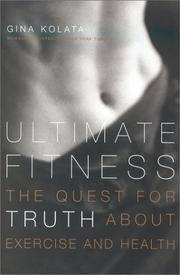 Ultimate Fitness : The Quest for Truth about Health and Exercise