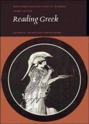 Reading Greek: Grammar, Vocabulary and Exercises: Grammar, Vocabulary and Exercises Pt.1