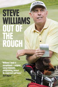 Out of the Rough Inside the Ropes with the World's Greatest Golfers