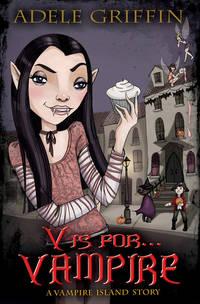 V is for . . . Vampire: A Vampire Island Story