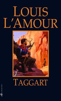 Taggart by  Louis L'Amour - Paperback - 1982 - from MVE Inc. (SKU: Alibris_0009130)