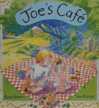 Joe's Cafe by Rose Impey - First North American Edition - 1991 - from Corliss Books (SKU: 011200)