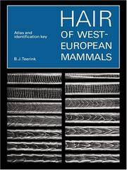 Hair of West European Mammals: Atlas and Identification Key