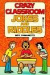 Crazy Classroom Jokes And Riddles (Rga: Activity Books)