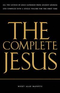 The Complete Jesus
