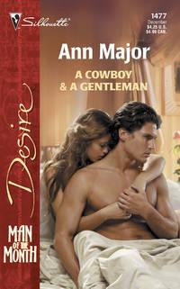 A Cowboy & A Gentleman  (Silhouette Desire)