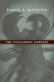 The Vinegaroon Murders by  James A Mangum - Paperback - Advance Reader Copy - 2006 - from Ash Grove Heirloom Books (SKU: 003782)