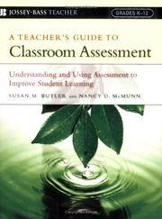 A Teacher's Guide to Classroom Assessment: Understanding and Using Assessment to Improve...