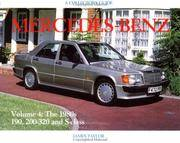 Mercedes-Benz since 1945 Volume 4: The 1980\'s 190, 200-320 and S-class
