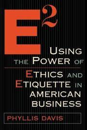 E2 Using the Power of Ethics and Etiquette in American Business by  Phyllis Davis - Hardcover - 2003 - from BookDepart and Biblio.com