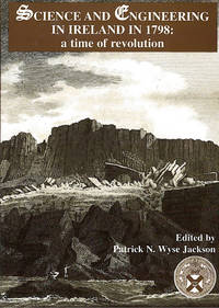 Science and engineering in Ireland in 1798; a time of revolution. Proceedings of a symposium...