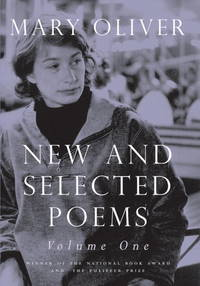 New and Selected Poems, Volume One by  Mary Oliver - Paperback - from Ria Christie Collections (SKU: ria9780807068779_new)