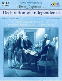 Declaration of Independence: History Speaks . . .
