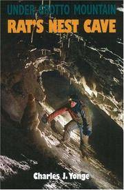 Under Grotto Mountain: Rat's Nest Cave