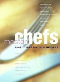 Master Chefs - Simly Irresistible Recipes