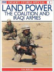 Land Power: The Coalition and Iraqi Armies