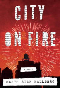 City on Fire (Signed First Edition)