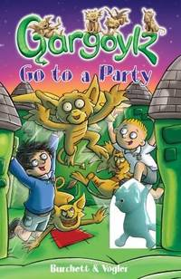 Gargoylz Go to a Party(Chinese Edition)