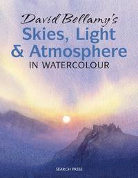 David Bellamy's Skies, Light  Atmosphere In Watercolour