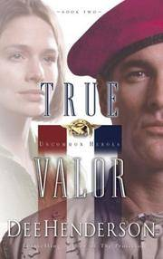 image of True Valor (Uncommon Heroes, Book 2)