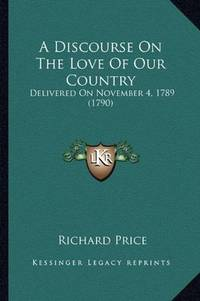 A Discourse On the Love Of Our Country