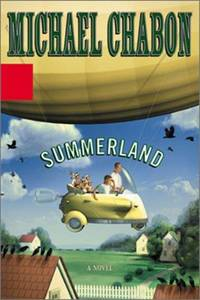 Summerland by  Michael CHABON - First Edition - 2002 - from abookshop (SKU: 0913931)