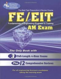 FE - EIT: AM (Engineer in Training Exam) (Engineering (FE/EiT) Test Preparation)