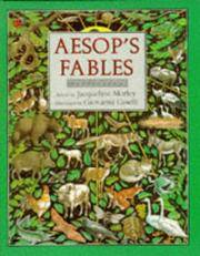 AESOP'S FABLES Retold by Jacqueline Morley
