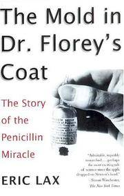 The Mold In Dr Florey's Coat