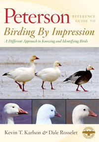 Birding by Impression : A Different Approach to Knowing and Identifying  Birds