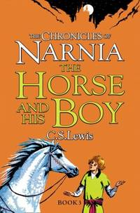 THE CHRONICLES OF NARNIA- THE HORSE AND HIS BOY-3
