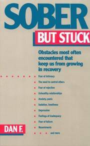 image of Sober But Stuck: Obstacles Most Often Encountered That Keep Us From Growing In Recovery
