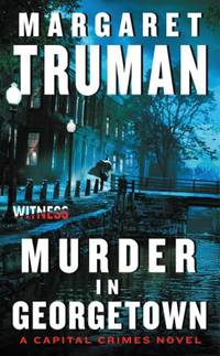 image of Murder in Georgetown: A Capital Crimes Novel