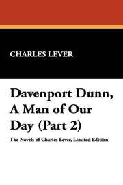 Davenport Dunn, a Man Of Our Day