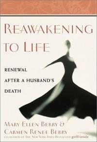 Reawakening to Life