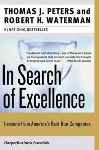 In Search of Excellence by  Jr Thomas J. Peters and Robert H. Waterman - Paperback - 2006 - from Booked Experiences and Biblio.com