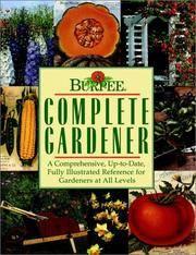 Burpee Complete Gardener (Burpee Ser. )