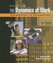 The Dynamics of Work