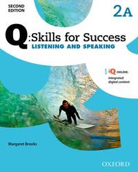 Q: Skills For Success Listening and Speaking: Level 2 Student Book A